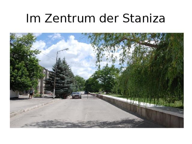 Im Zentrum der Staniza