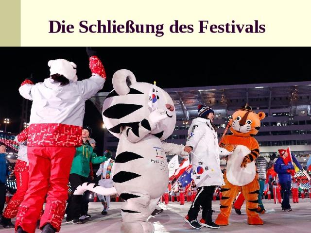 Die Schließung des Festivals