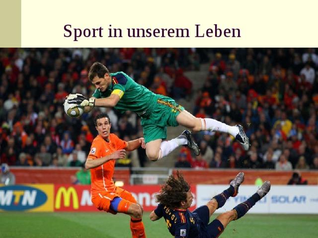 Sport in unserem Leben