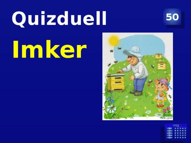 Quizduell 50 Imker