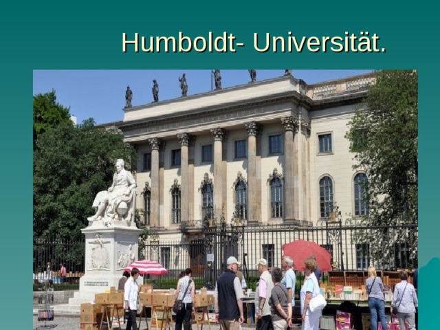 Humboldt- Univ ersität.