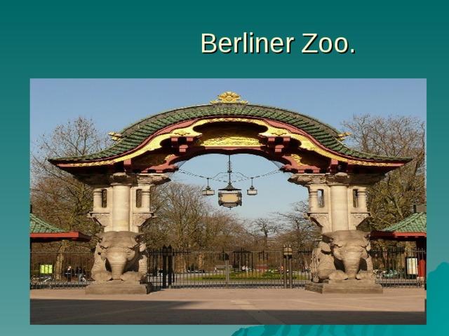 Berliner Zoo.