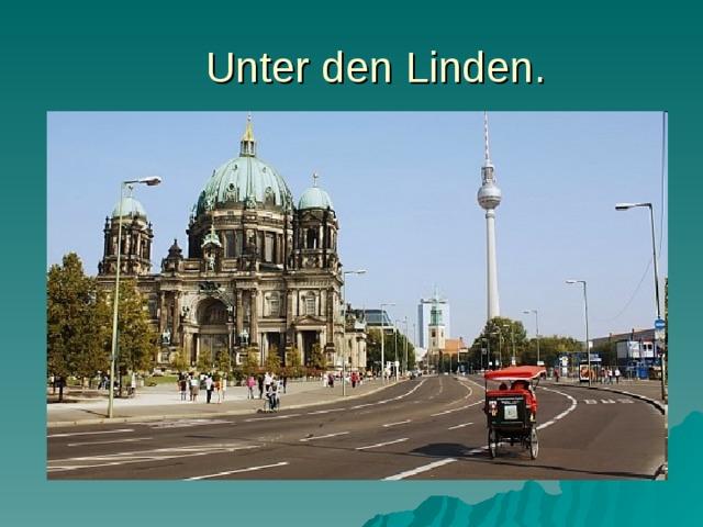 Unter den Linden.