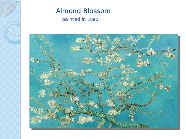 Almond Blossom   painted in 1890