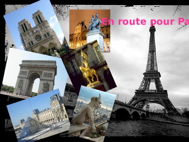 En route pour Paris!