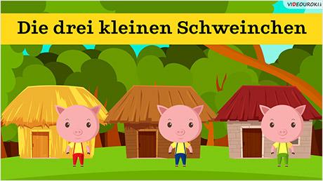 Das Märchen «Die drei kleinen Schweinchen»