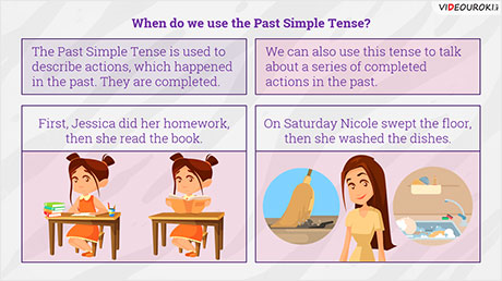 The Past Simple Tense: irregular verbs